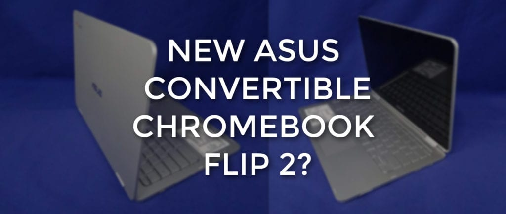 asuschromebookflip2possible
