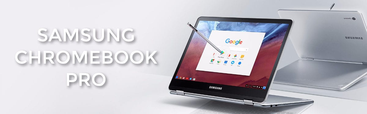 Samsung Chromebook Pro Product Page Reconstructed: See It Again!
