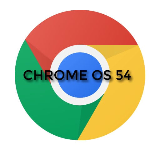 Chrome OS 54 Hits The Stable Channel