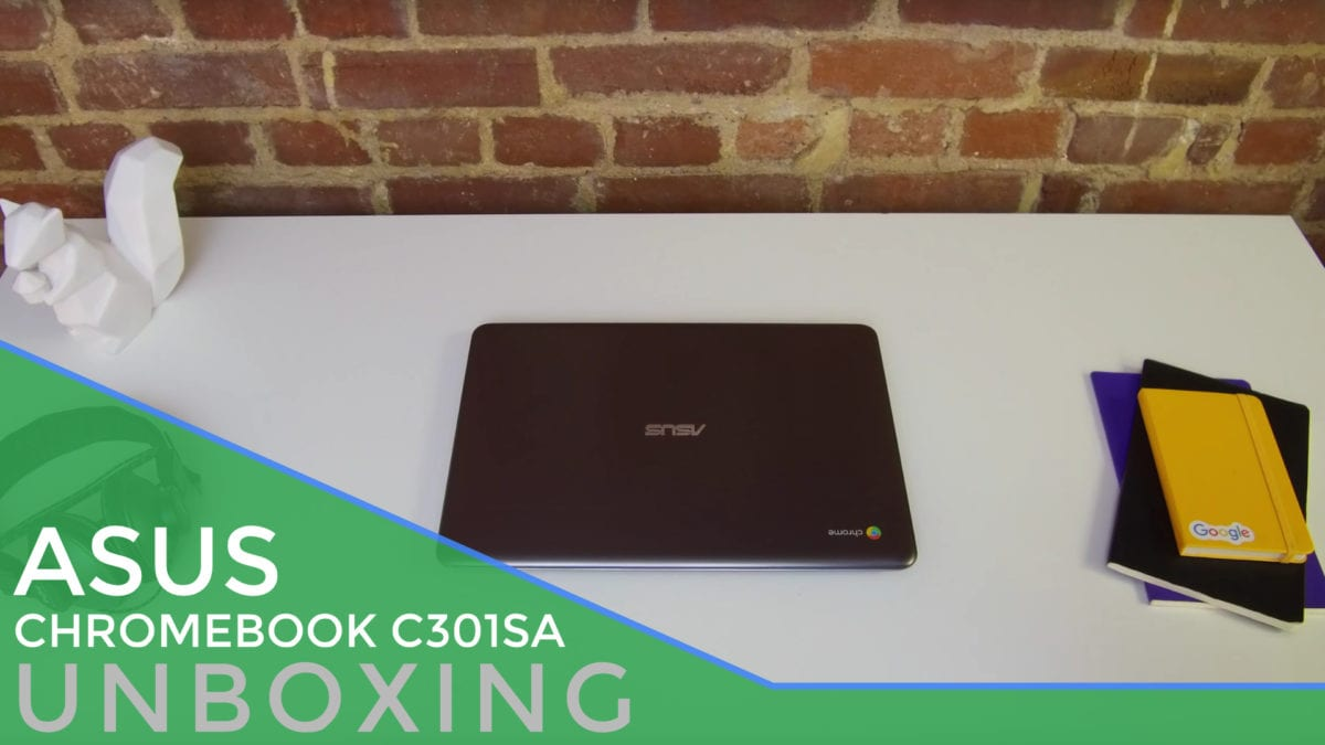 ASUS Chromebook C301SA Unboxing