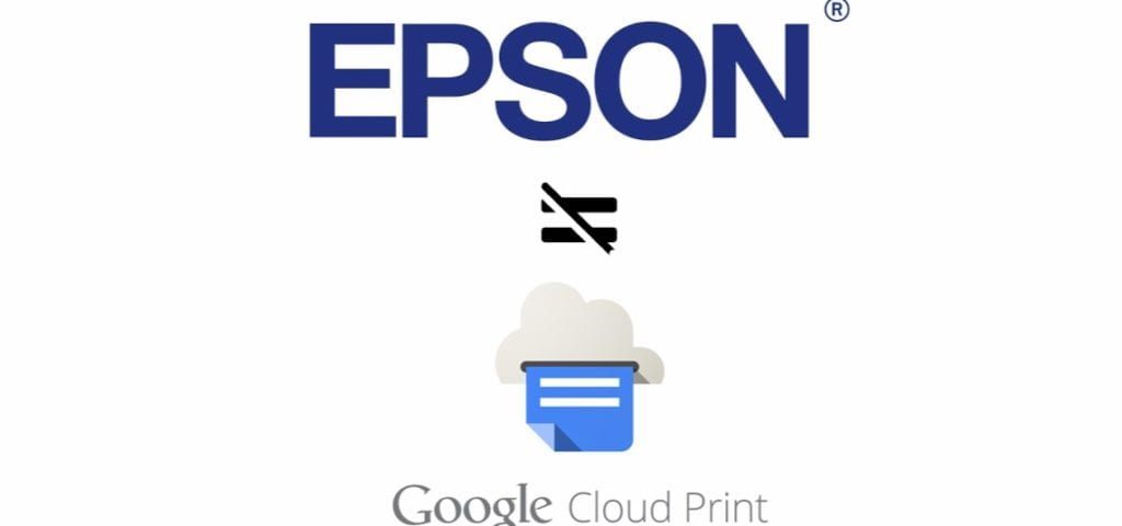 Google Cloud Print Shutting Down Epson Printers