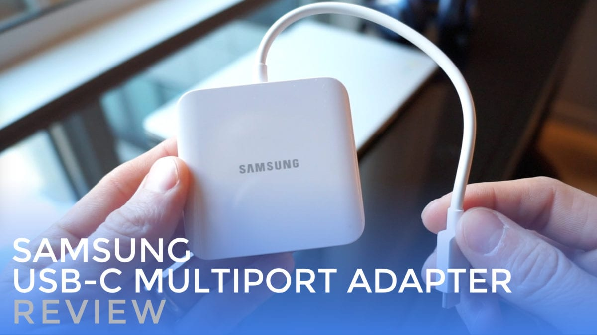 Samsung USB-C Multiport Adapter Review