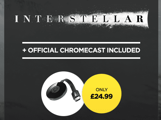 U.K. Deals: Wuaki.tv Offers Chromecast For £24.99 With Interstellar To Boot