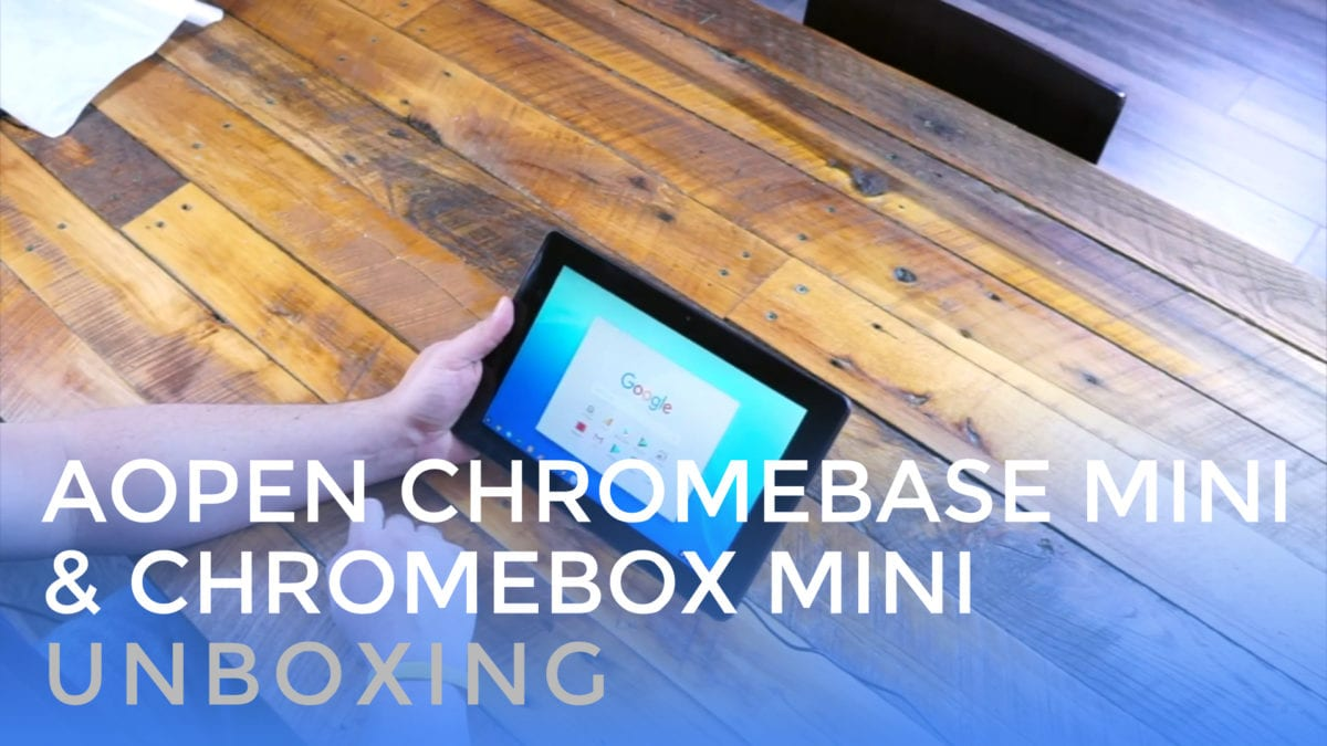 AOpen Chromebase Mini & Chromebox Mini Unboxing