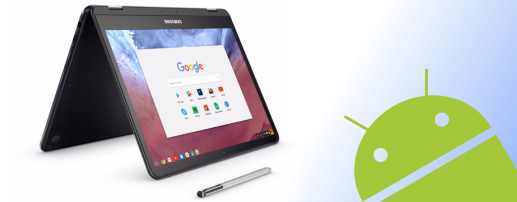 Samsung Chromebook Pro Delays Linked To Android Apps On Chromebooks?