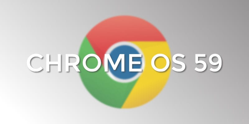 Chrome OS 59 Released: Android Apps For Select Chromebooks