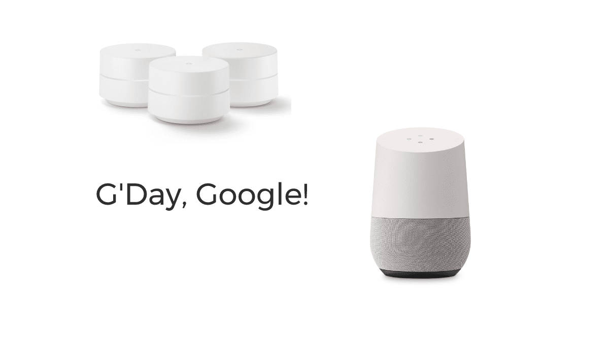 Google Home And Wifi Officially Debut In Australia