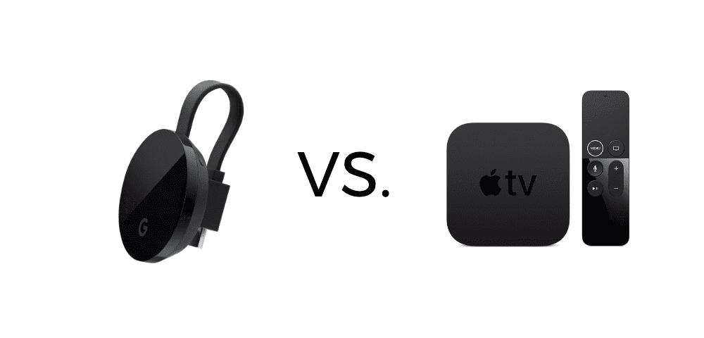 Chromecast Ultra VS. Apple TV 4K