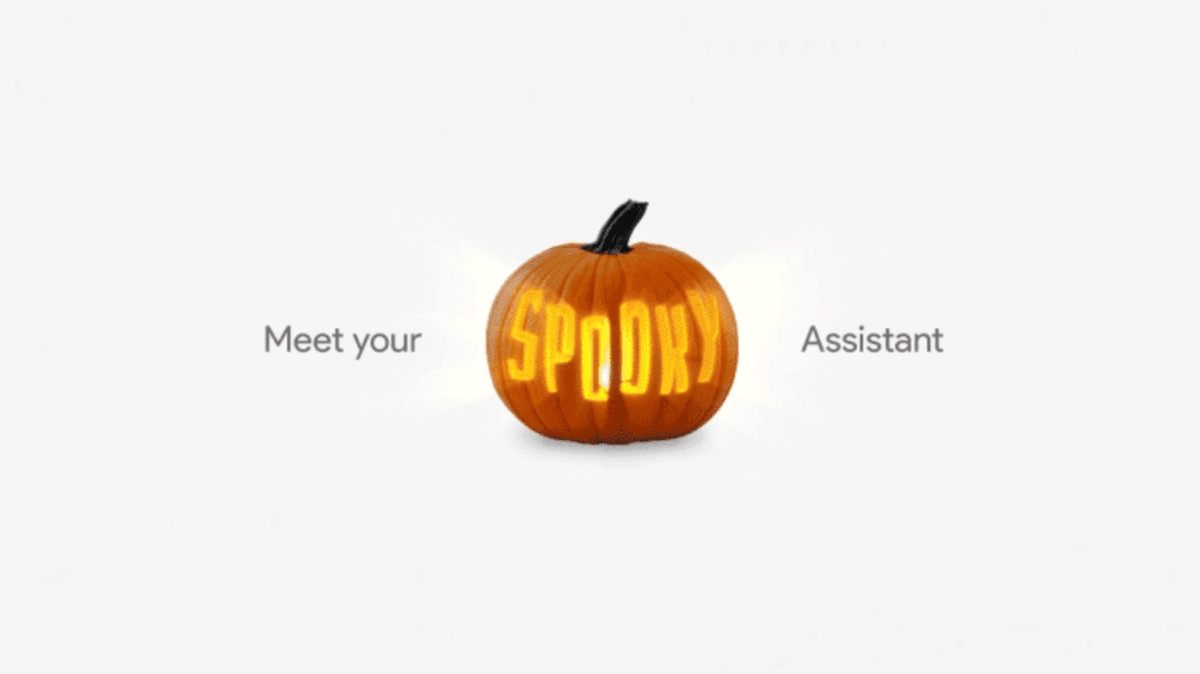 Have A Frightful Time With Google Assistant