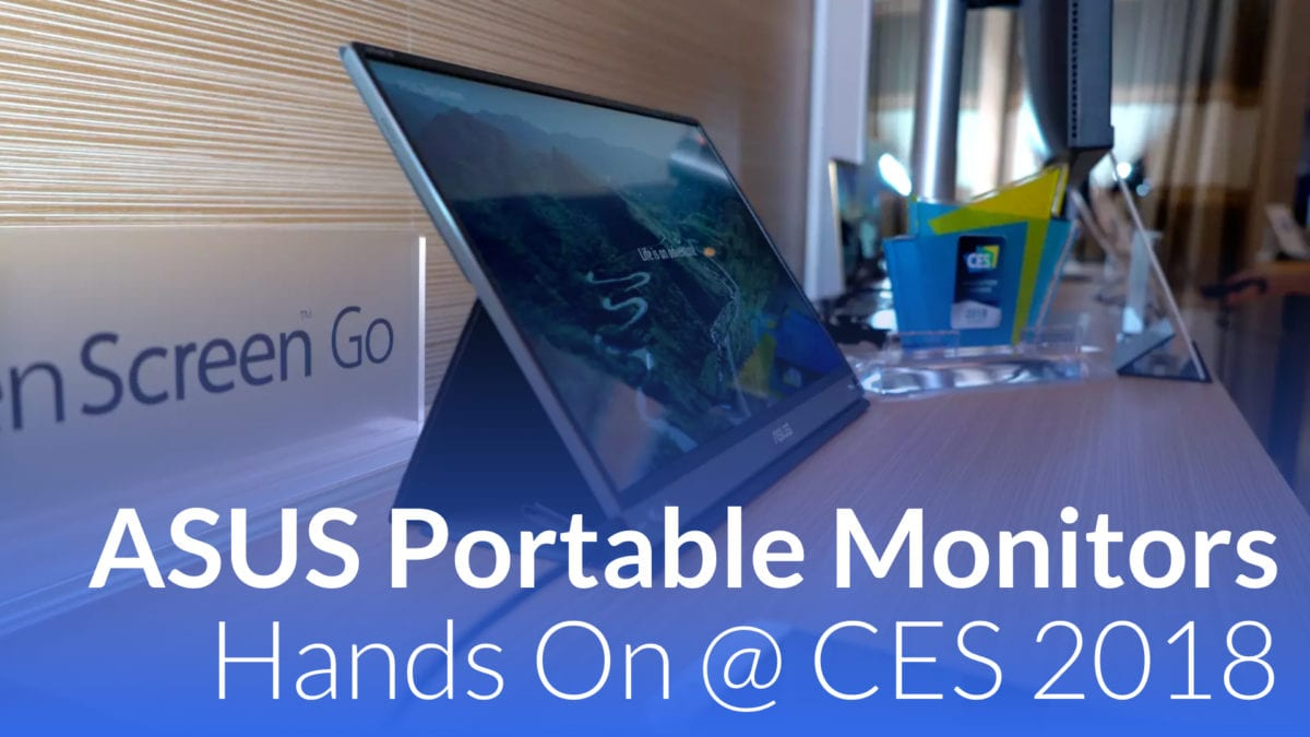 ASUS Zenscreen Go and ProArt 4K Portable Monitors At CES 2018
