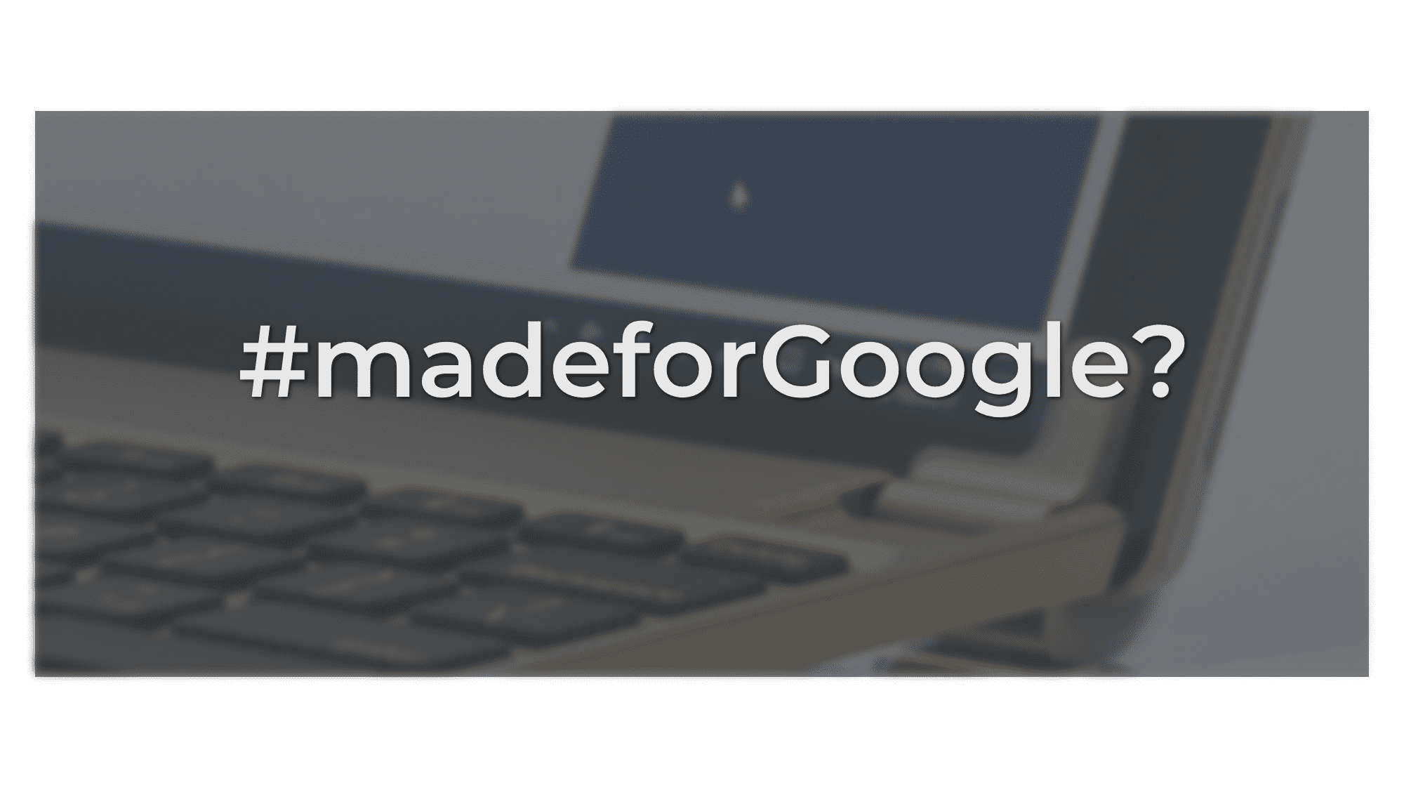 Premium Keyboard Maker Brydge Is Working On A Chromebook Model: Made For Google?