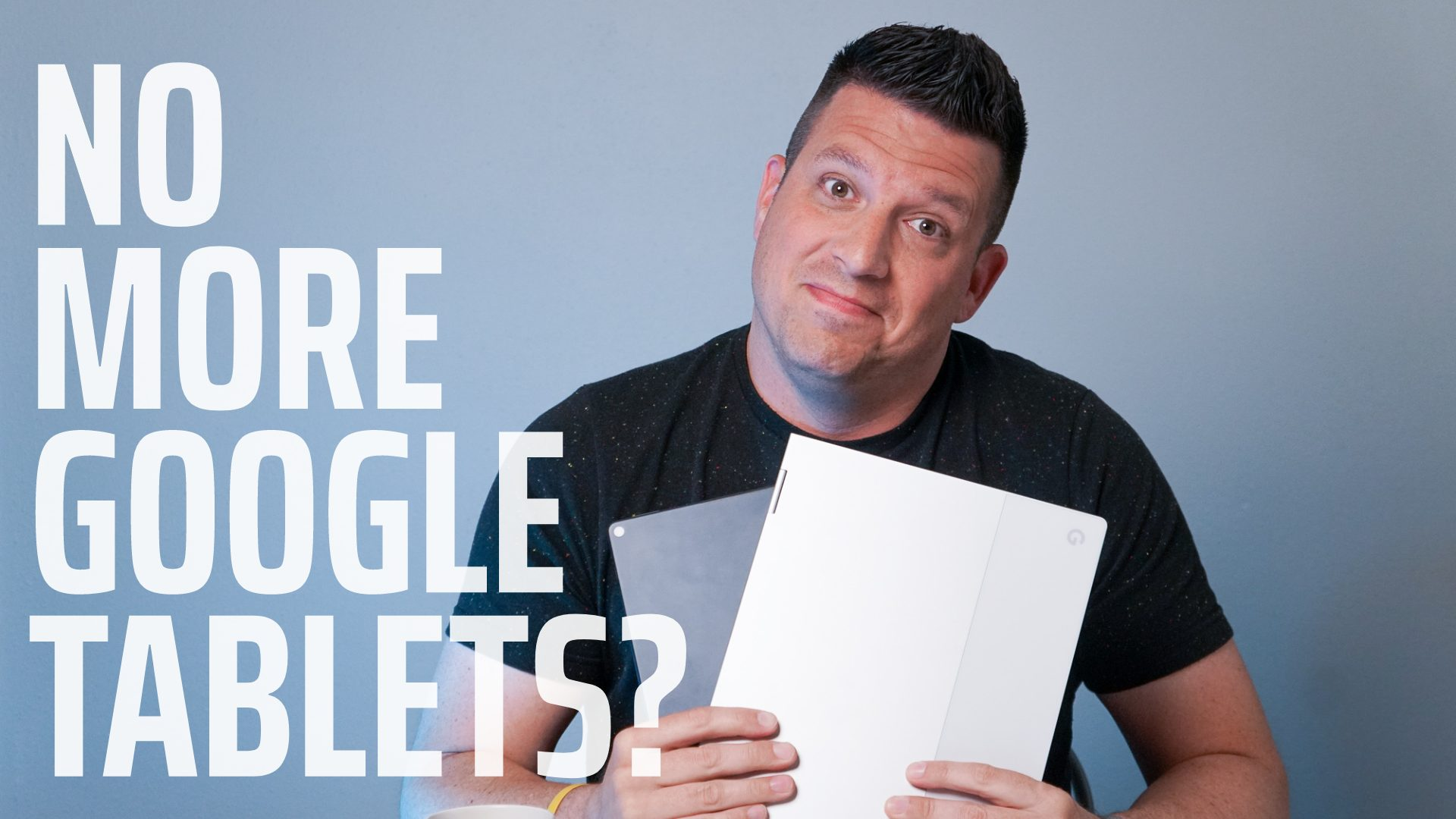 Google Stops Making Tablets And I'm Not Mad About It [VIDEO]