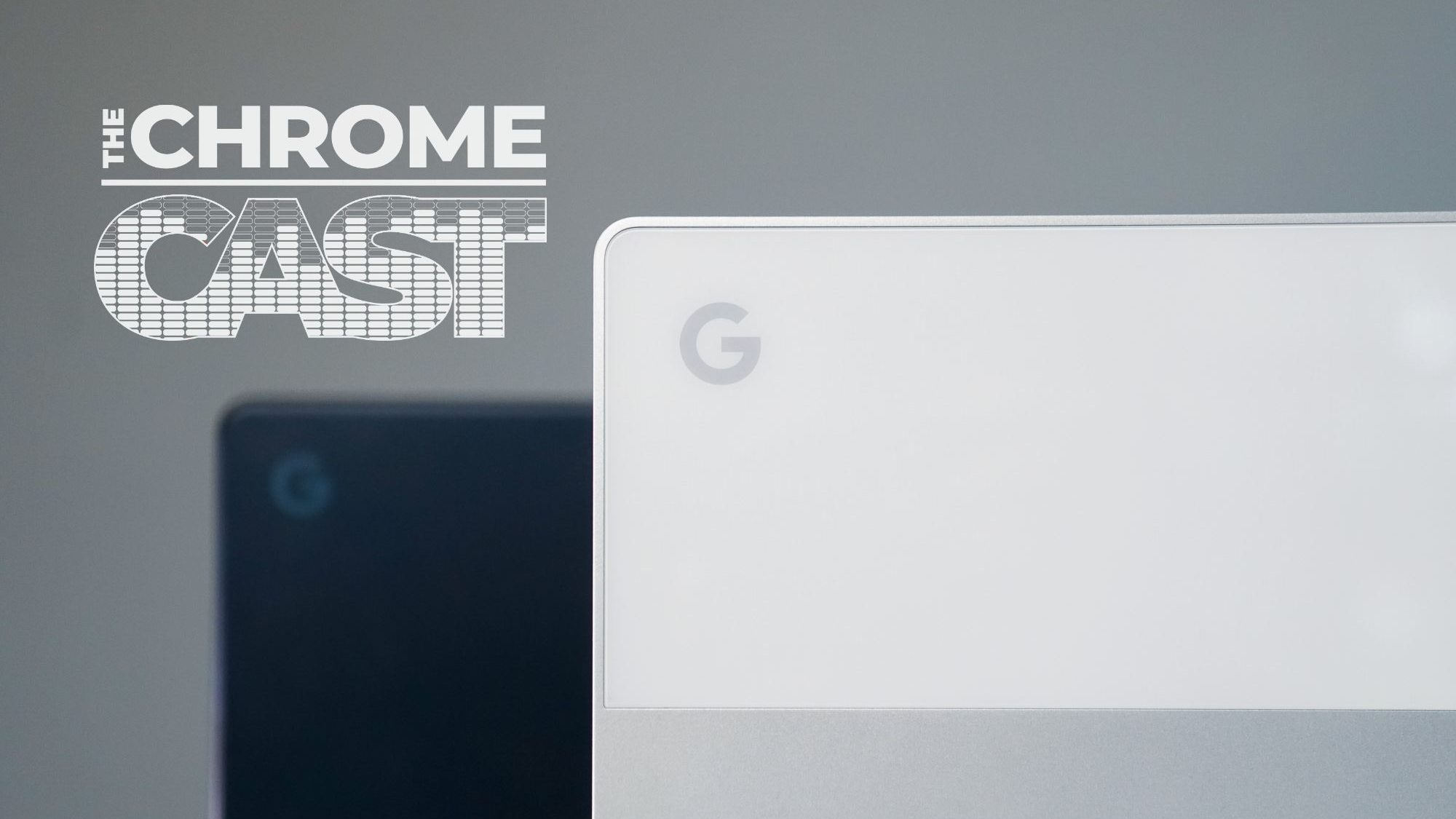 The Chrome Cast 20: Google's New 'Atlas' Chromebook & Fall Hardware Event