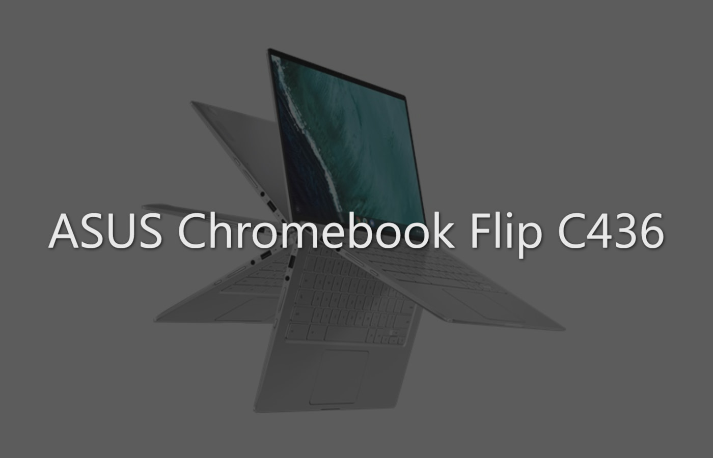 Breaking: ASUS could soon launch first-ever 10th Gen Comet Lake Chromebook