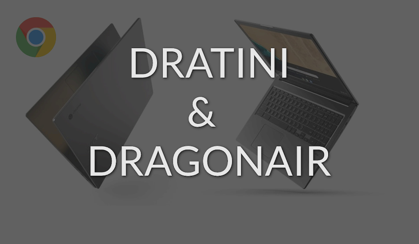 Dratini & Dragonair: Six new Comet Lake Chromebooks in the works