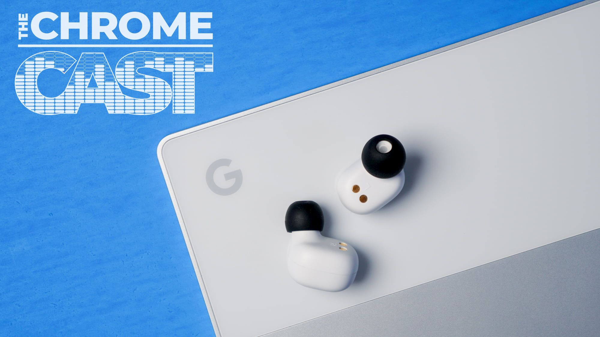 The Chrome Cast 30: More Pixel leaks and our slightly-scary AI future