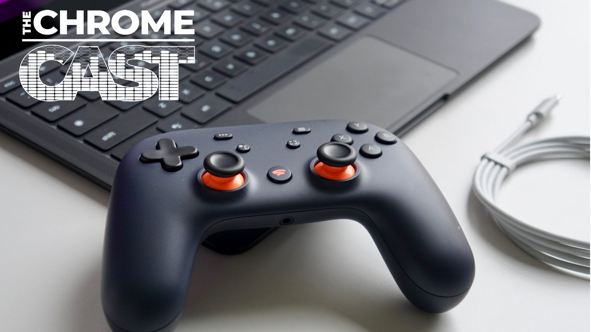 The Chrome Cast 41: A month with Stadia, Chrome OS hits 79, and smart home tech giants ally together