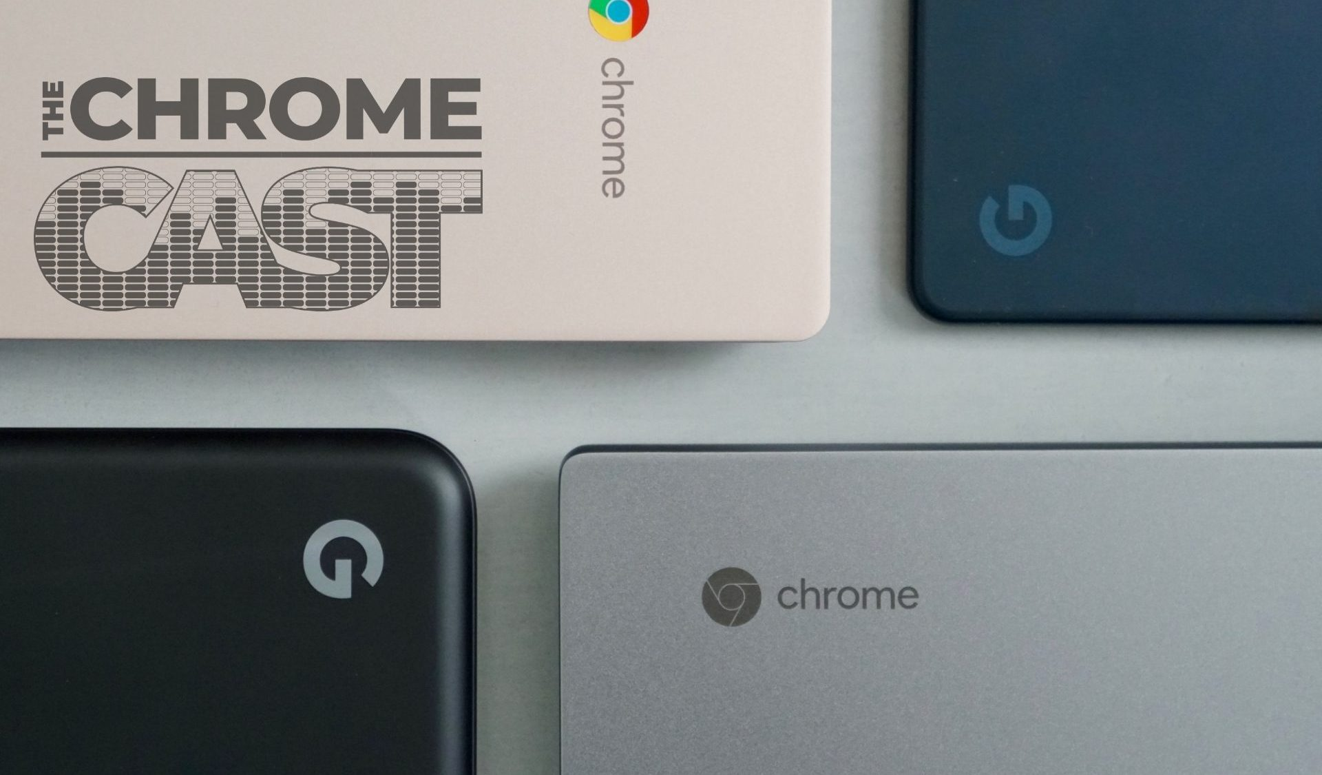 The Chrome Cast 39: So many Chromebooks are coming in 2020