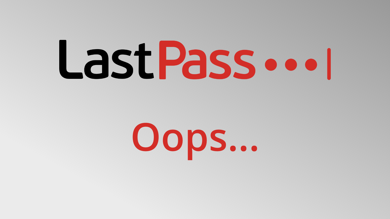 LastPass admits self-inflicted wound after accidental deletion of their Chrome Extension