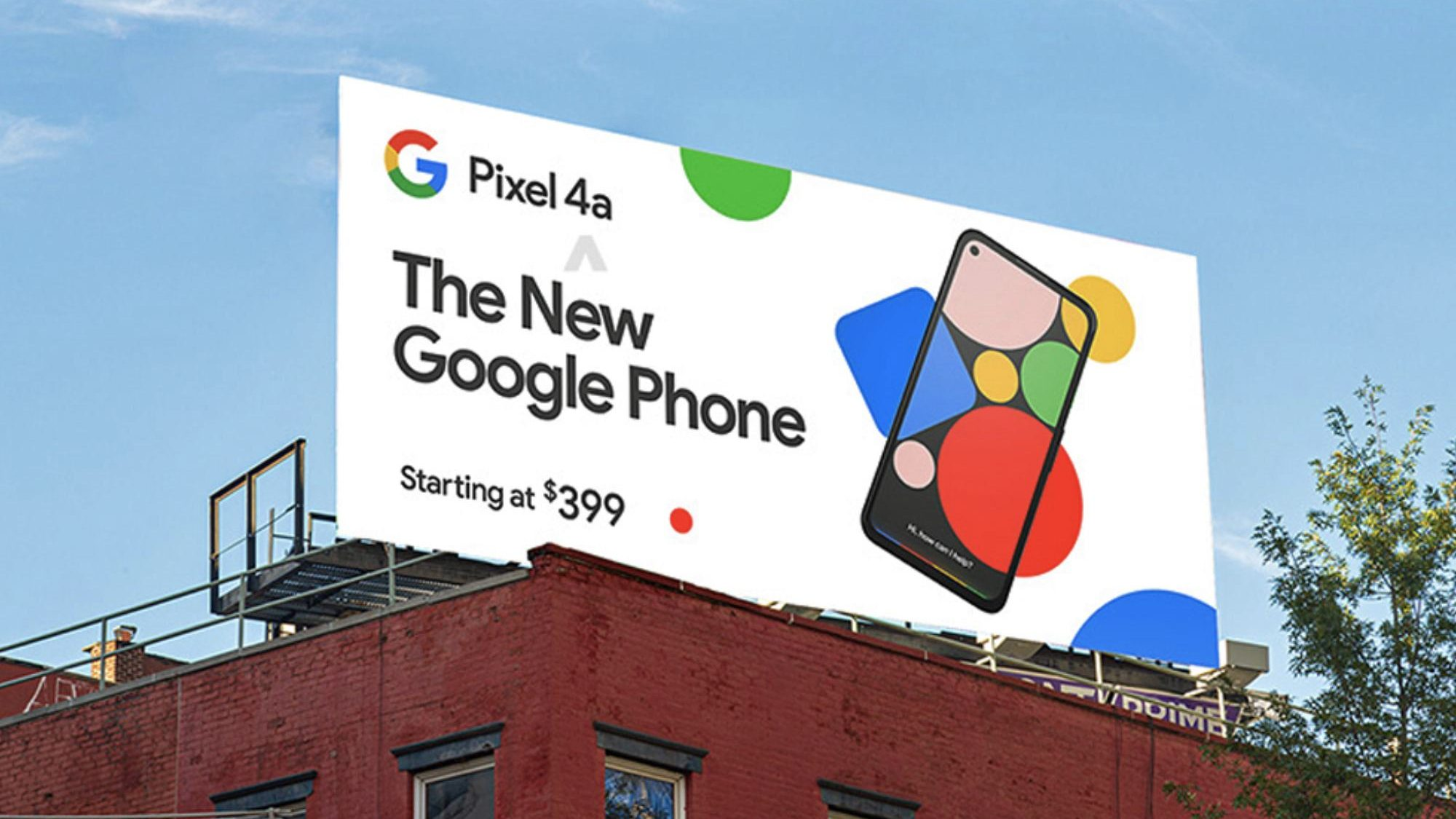 Google Pixel 4a leaked billboards confirm $399 starting price