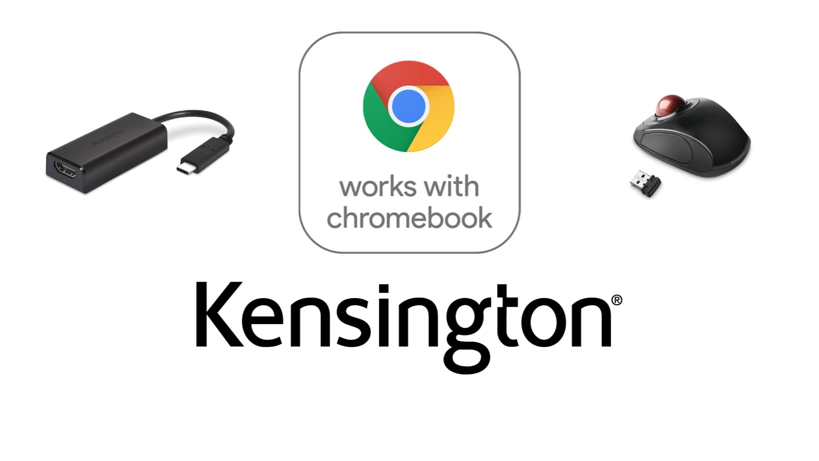 "Kensington announces ""Works with Chromebook"" certified peripherals"