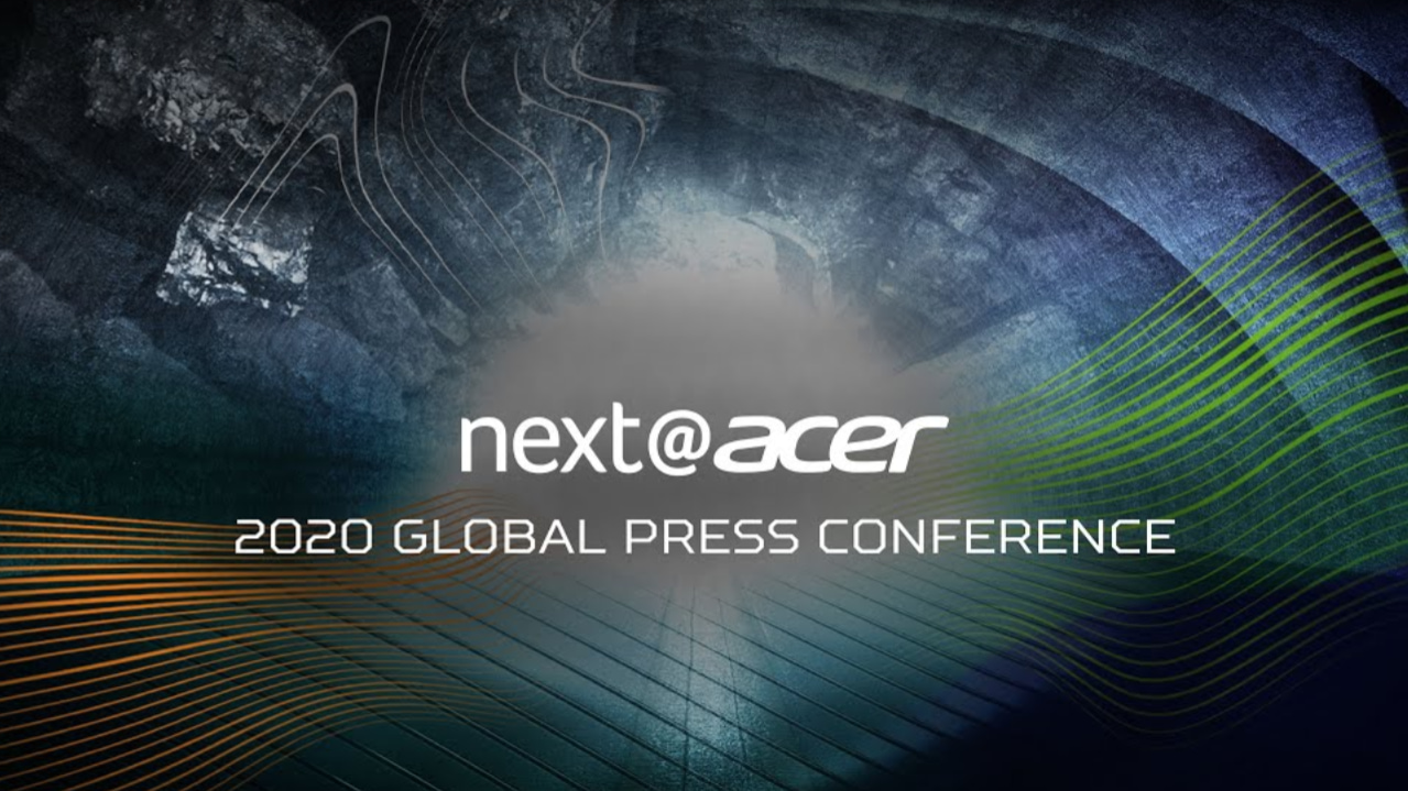 Join us here and watch the 2020 next@Acer Global Press Conference Live