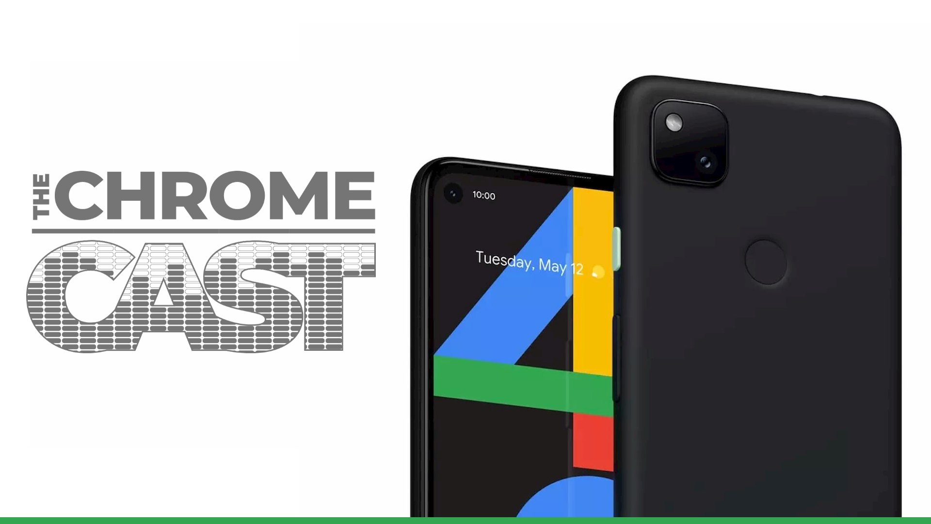 The Chrome Cast 73: Google's Pixel 4a reality and Chrome OS phone dreams