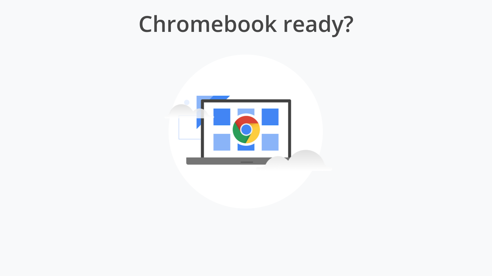 Are you Chrome OS ready? Google launches testing tool for Enterprise migration