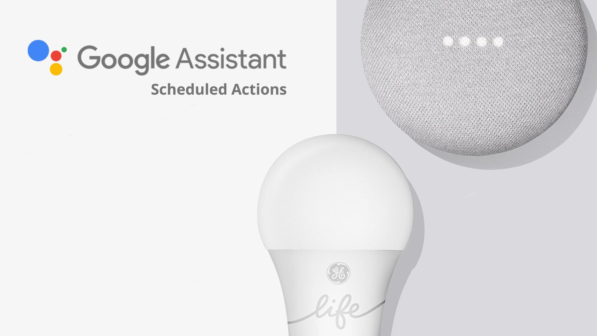You can now schedule your lights to turn on and off with Google Assistant