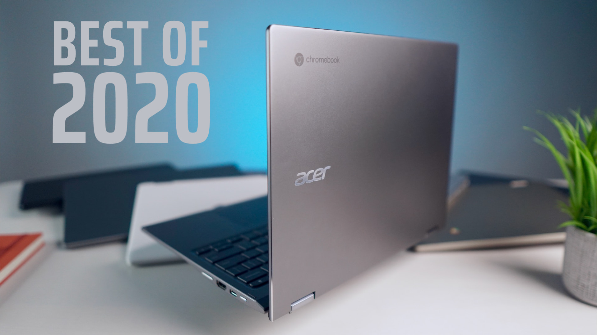 The Best Chromebooks of 2020 [VIDEO]