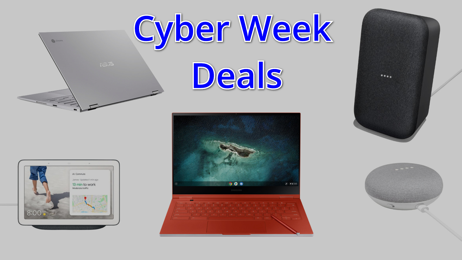 Cyber Week: The best Chromebook and Smart Home deals today
