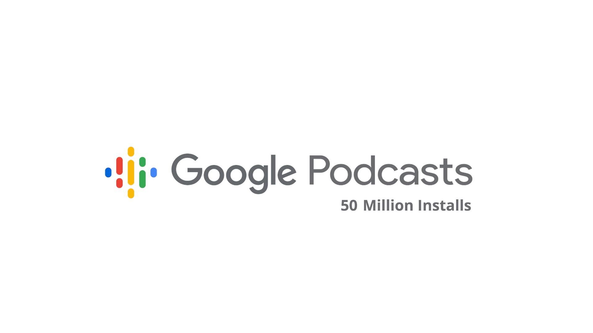 Google Podcasts reaches 50 million installs on the Play Store