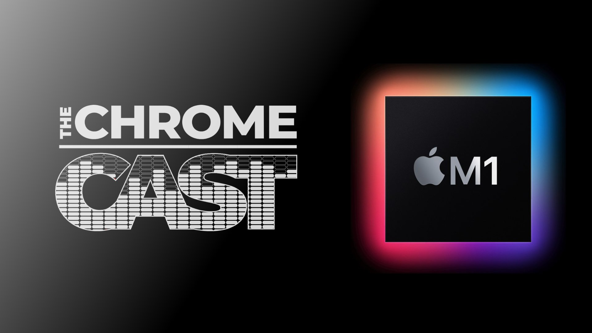 The Chrome Cast 88: As Chromebook deals abound, Apple's M1 silicon delivers