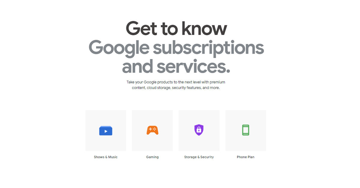 Google collects all of its subscription services into one place to make sure you know about them
