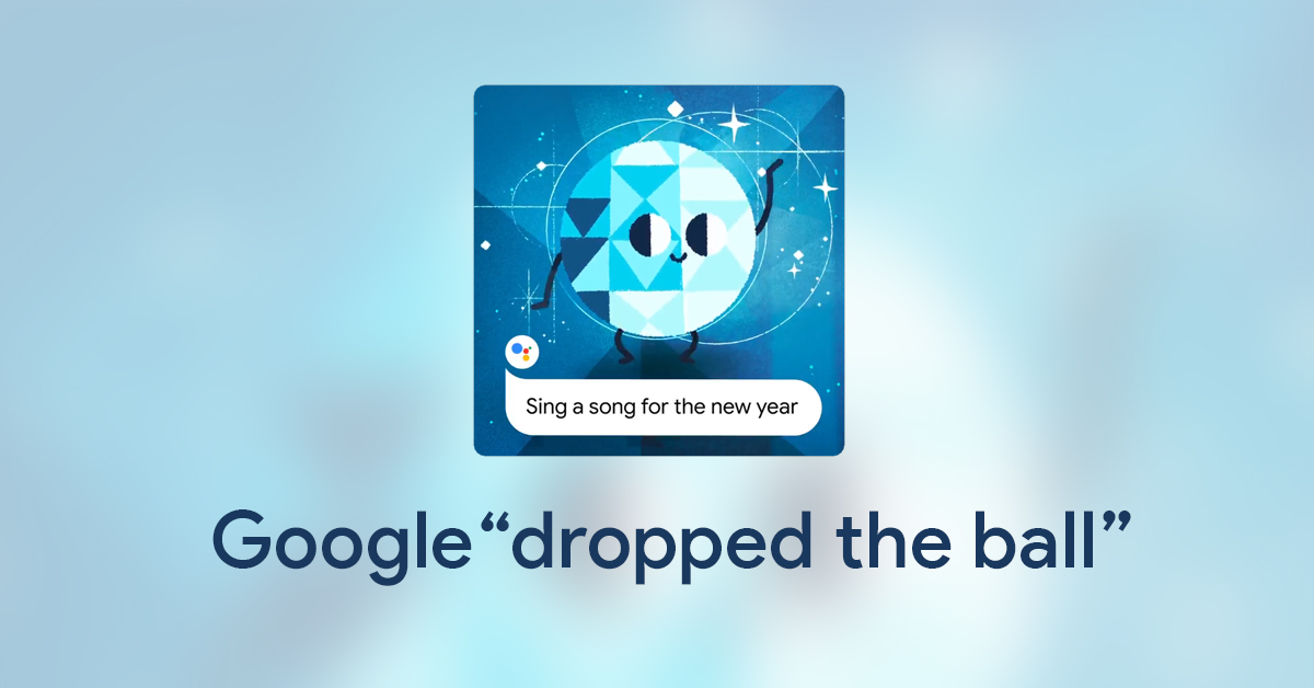"""Google Assistant """"drops the ball"""" early with a goofy New Year's song"""