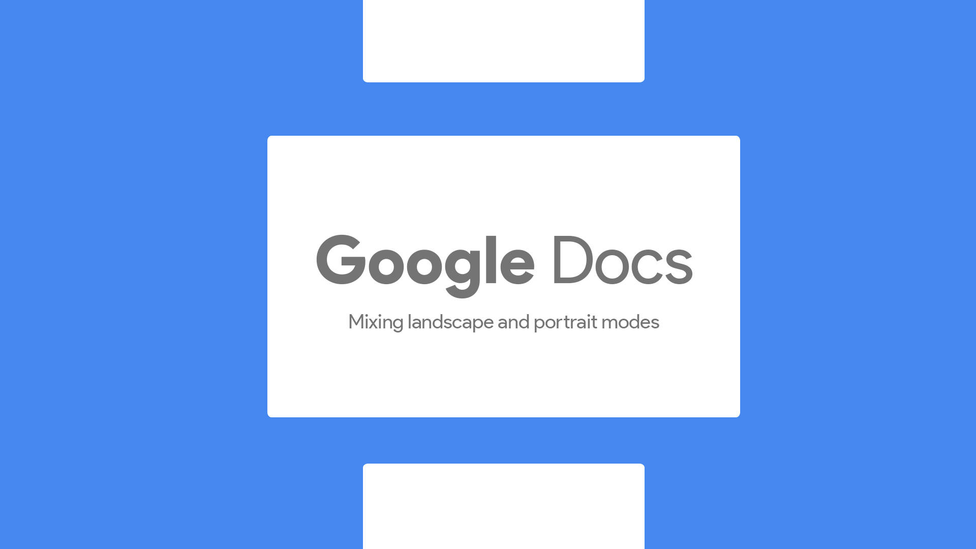 Google Docs will soon let you mix landscape and portrait pages in the same document