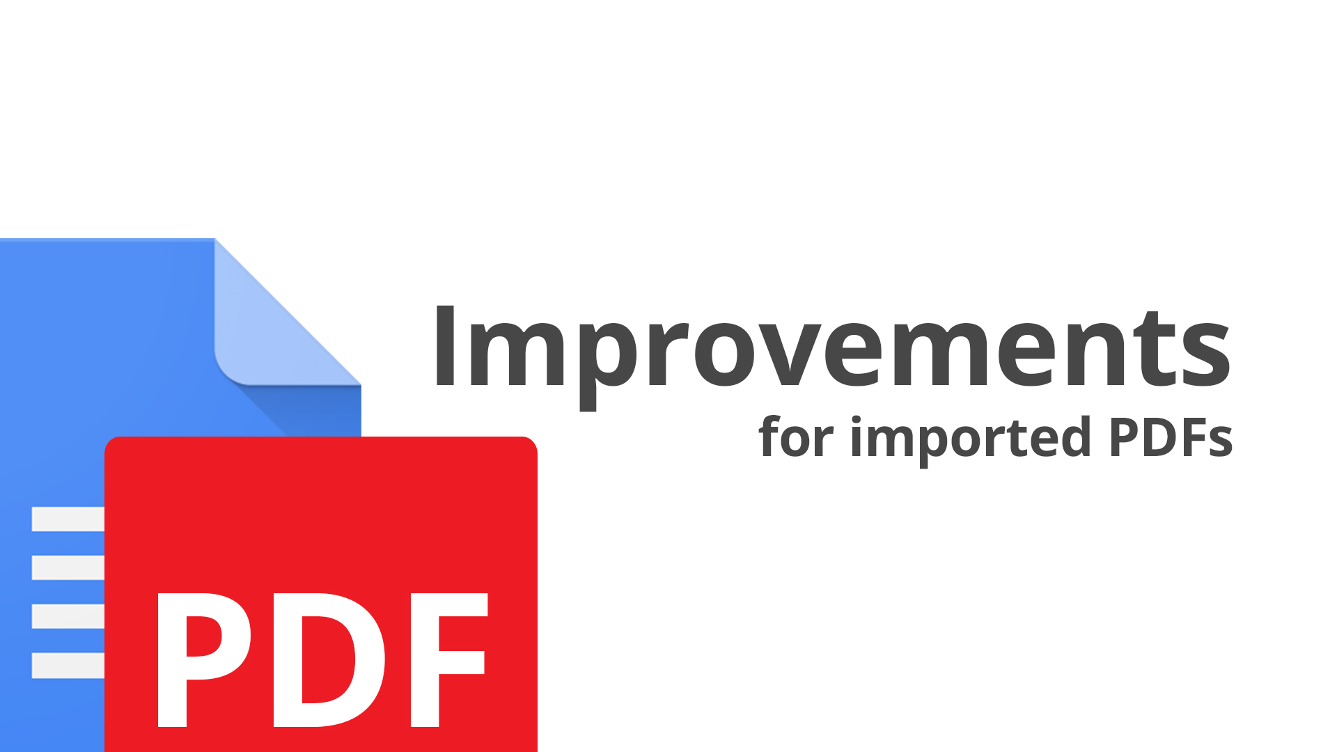 PDFs imported to Google Docs get improved support for images, multi-column formatting, and more