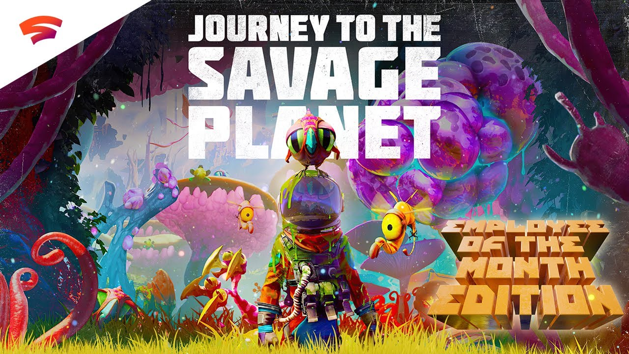 Become the Employee of the Month when Journey to the Savage Planet comes to Stadia Pro