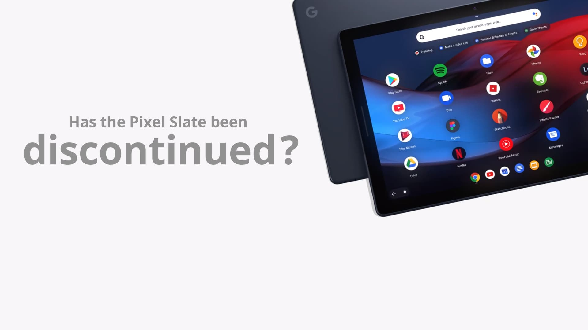 Google's Pixel Slate may have been discontinued and why it's not that big of a deal