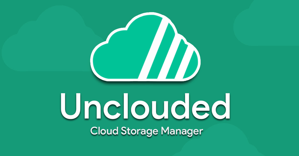 Get a fresh start for the new year by cleaning and managing your cloud storage with Unclouded