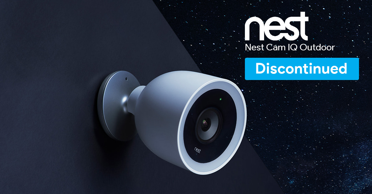 The Nest Cam IQ Outdoor has been discontinued as a new lineup of security cameras is being planned