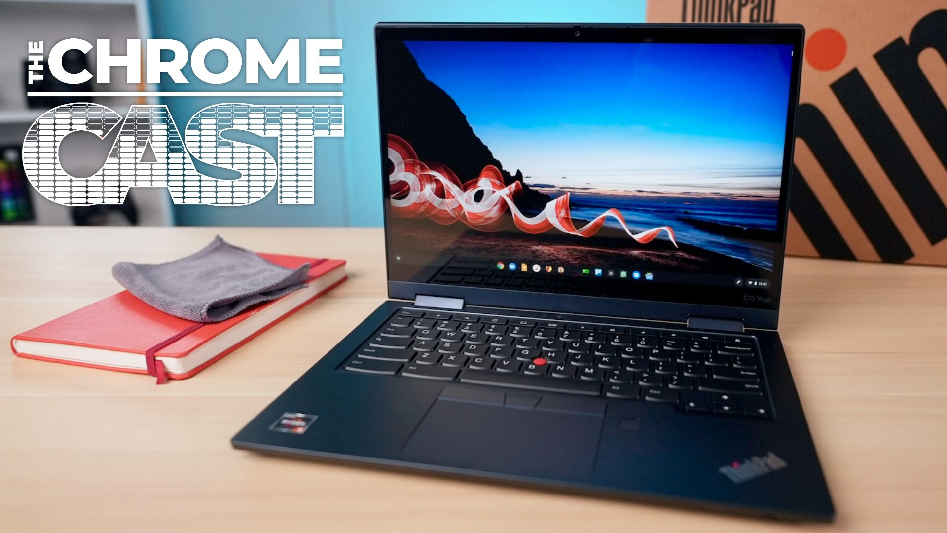 The Chrome Cast 97: Chrome OS 88 arrives and the Lenovo ThinkPad C13 Yoga impresses