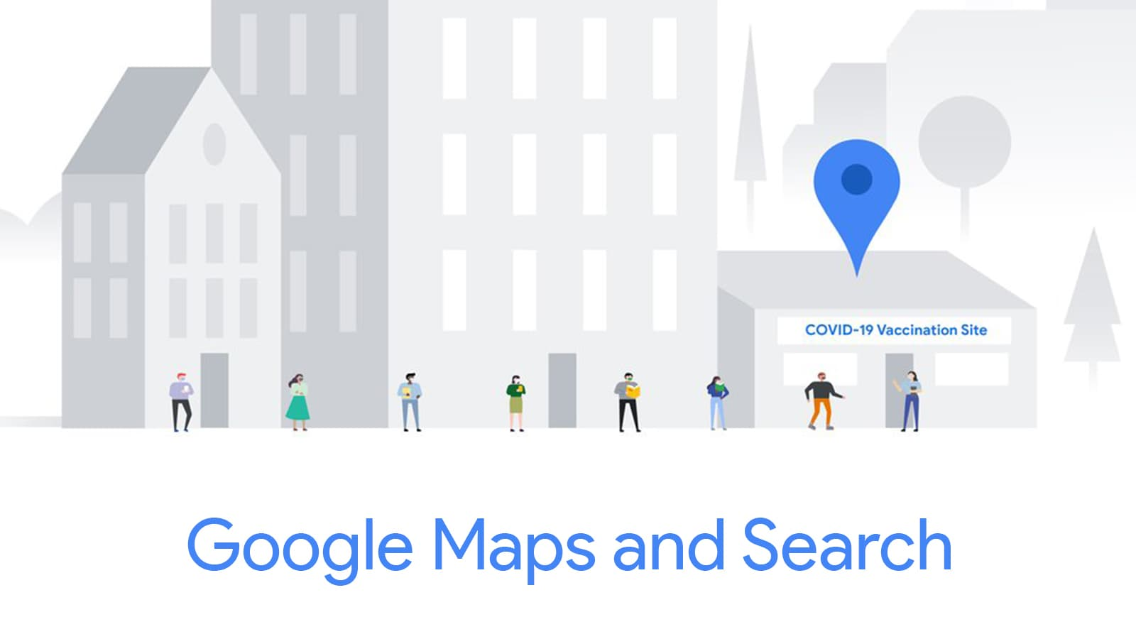Google to show vaccination locations in Maps and Search, and optimize deliveries using AI