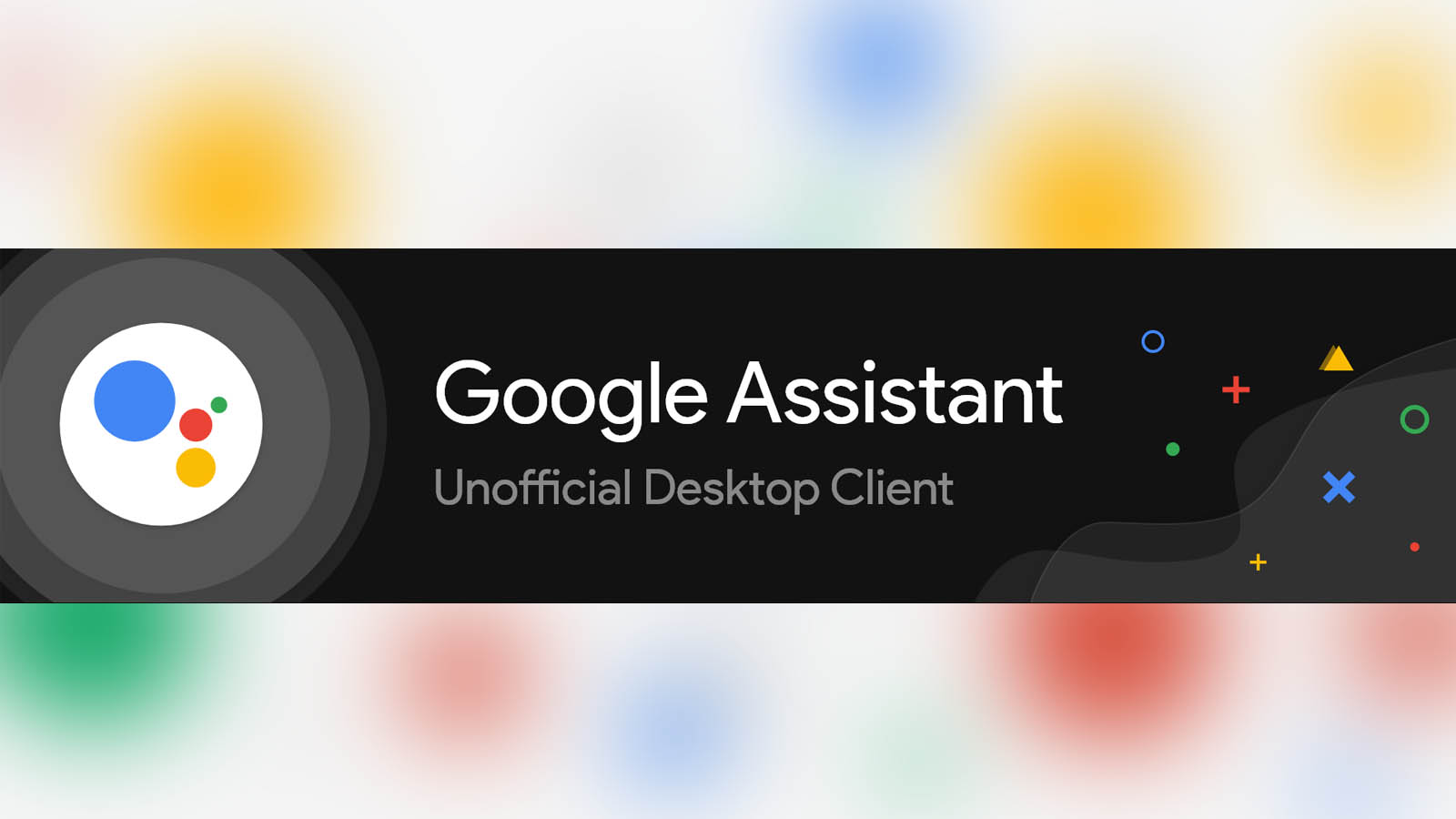 This unofficial client brings Google Assistant to Windows and Mac desktops