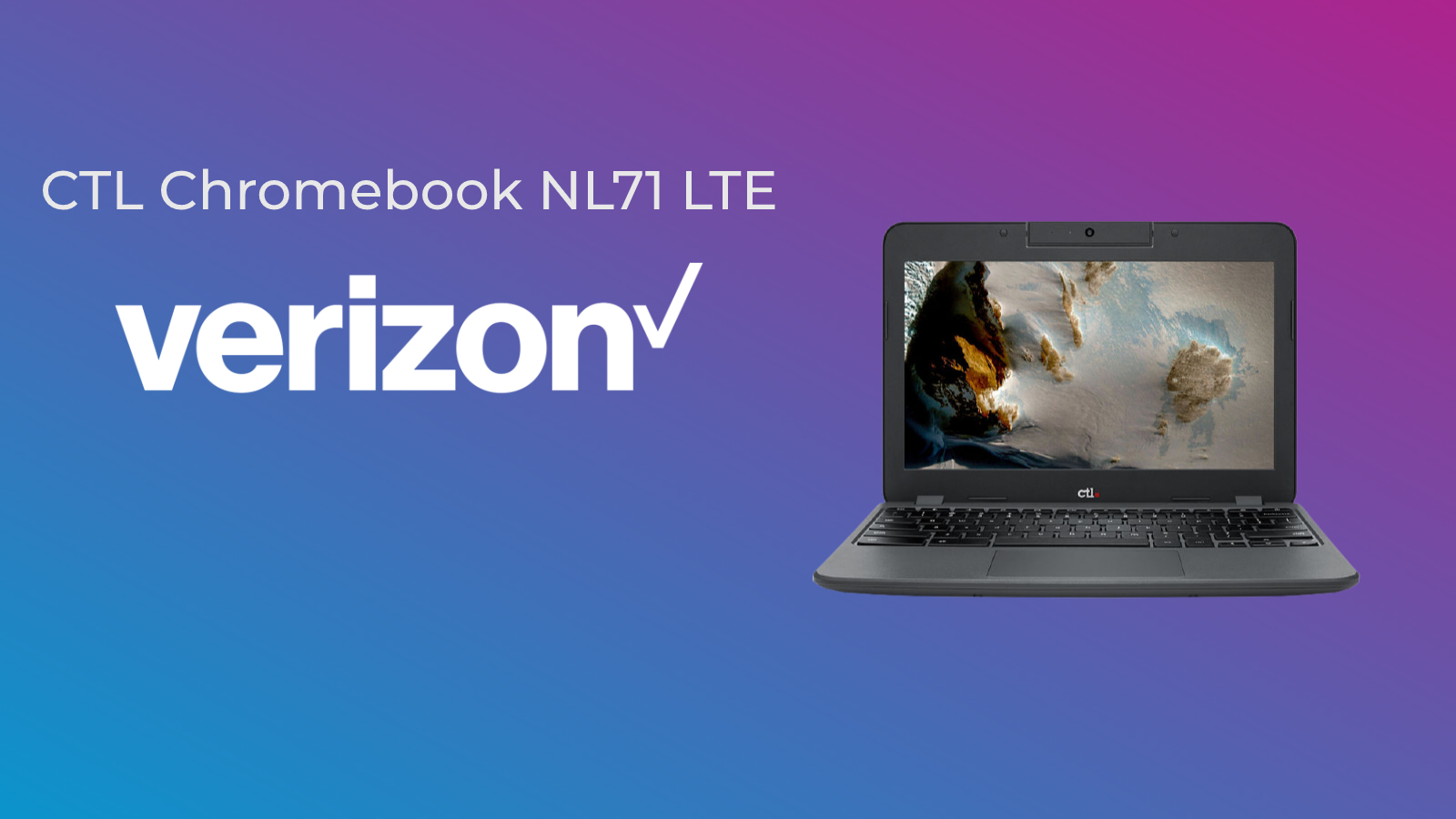 CTL partners with Verizon, US Cellular to offer more LTE options for Chromebooks