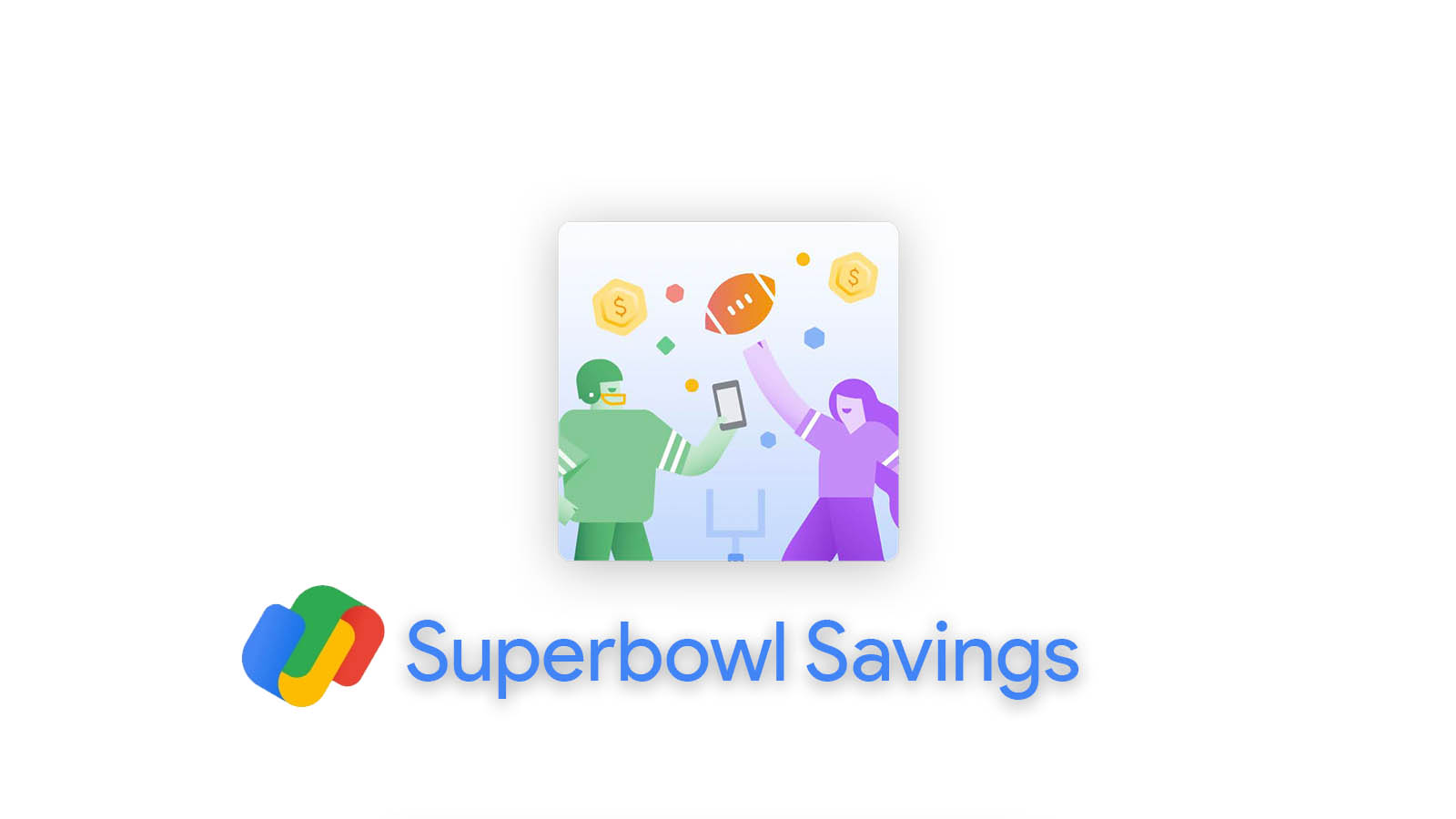 Google Pay will let you earn up to $55 during the Super Bowl by referring friends