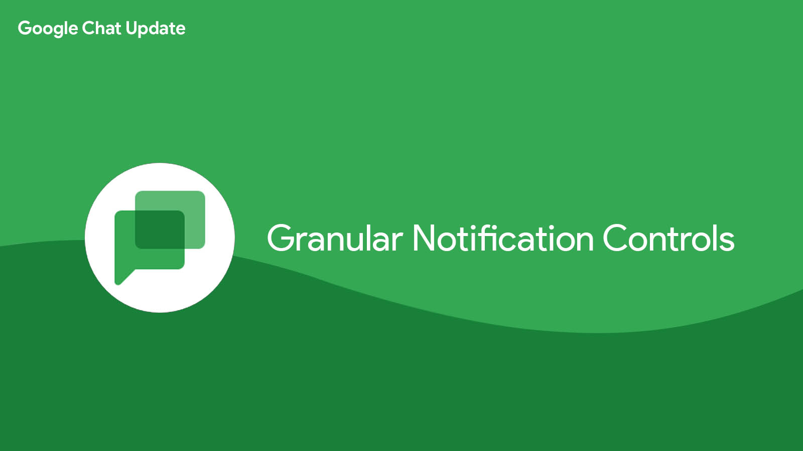 Google Chat adds granular notification controls so you can reclaim your sanity