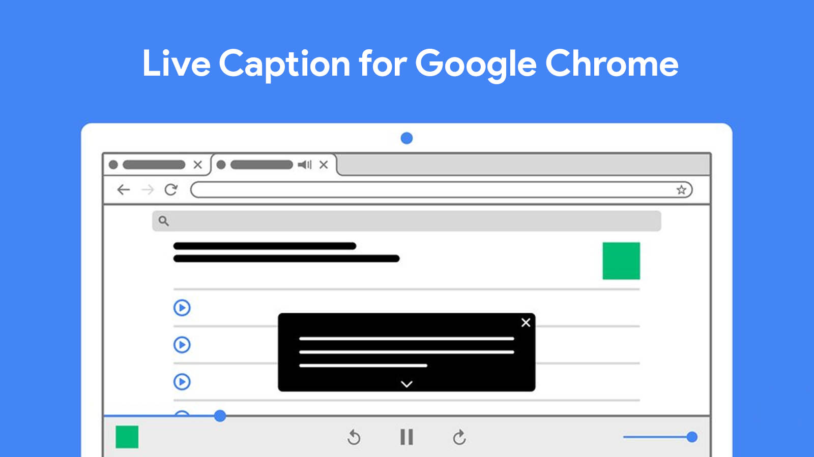 Google officially launches Live Caption for audio and video in the Chrome browser