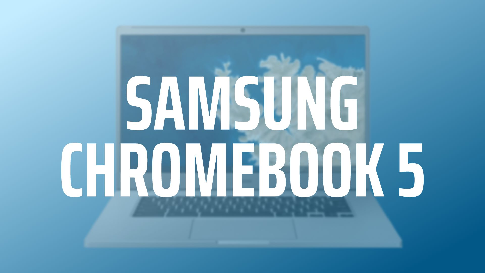 Why we think the Samsung Chromebook 5 could be coming soon