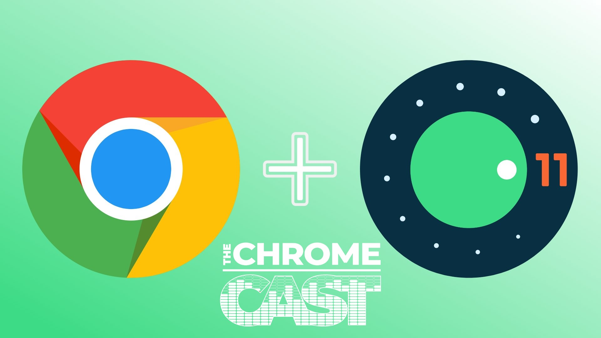 The Chrome Cast 105: Android 11 makes its way to Chromebooks